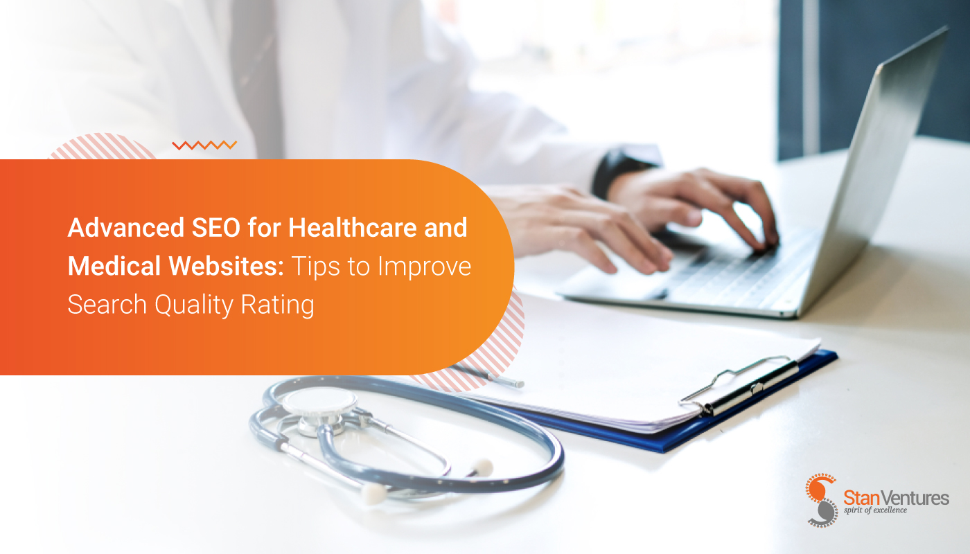 Advanced SEO for Healthcare and Medical Websites