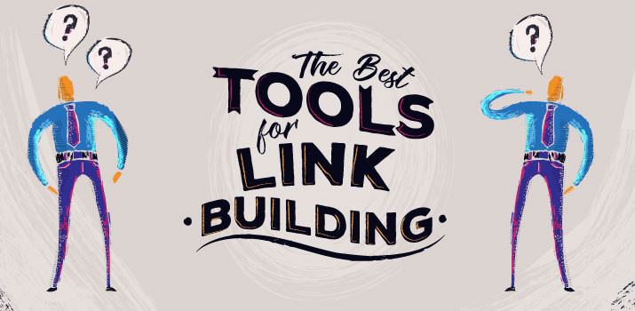 Best tools for linkbuilding and backlink analysing
